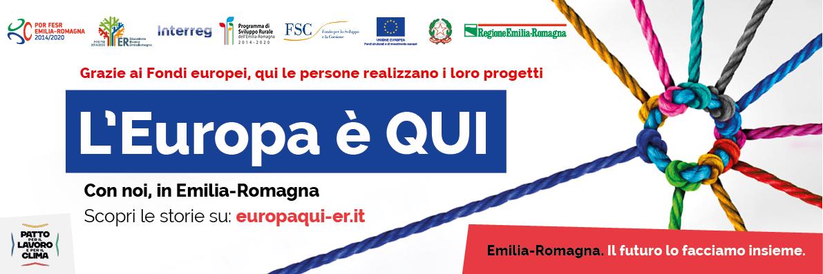 L'Europa è QUI. Con noi, in Emilia-Romagna.